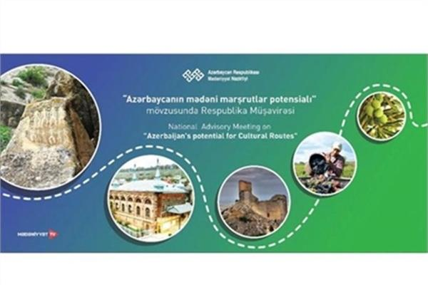 Azerbaijan to Hold Meeting on Azerbaijan's Potential for Cultural Routes